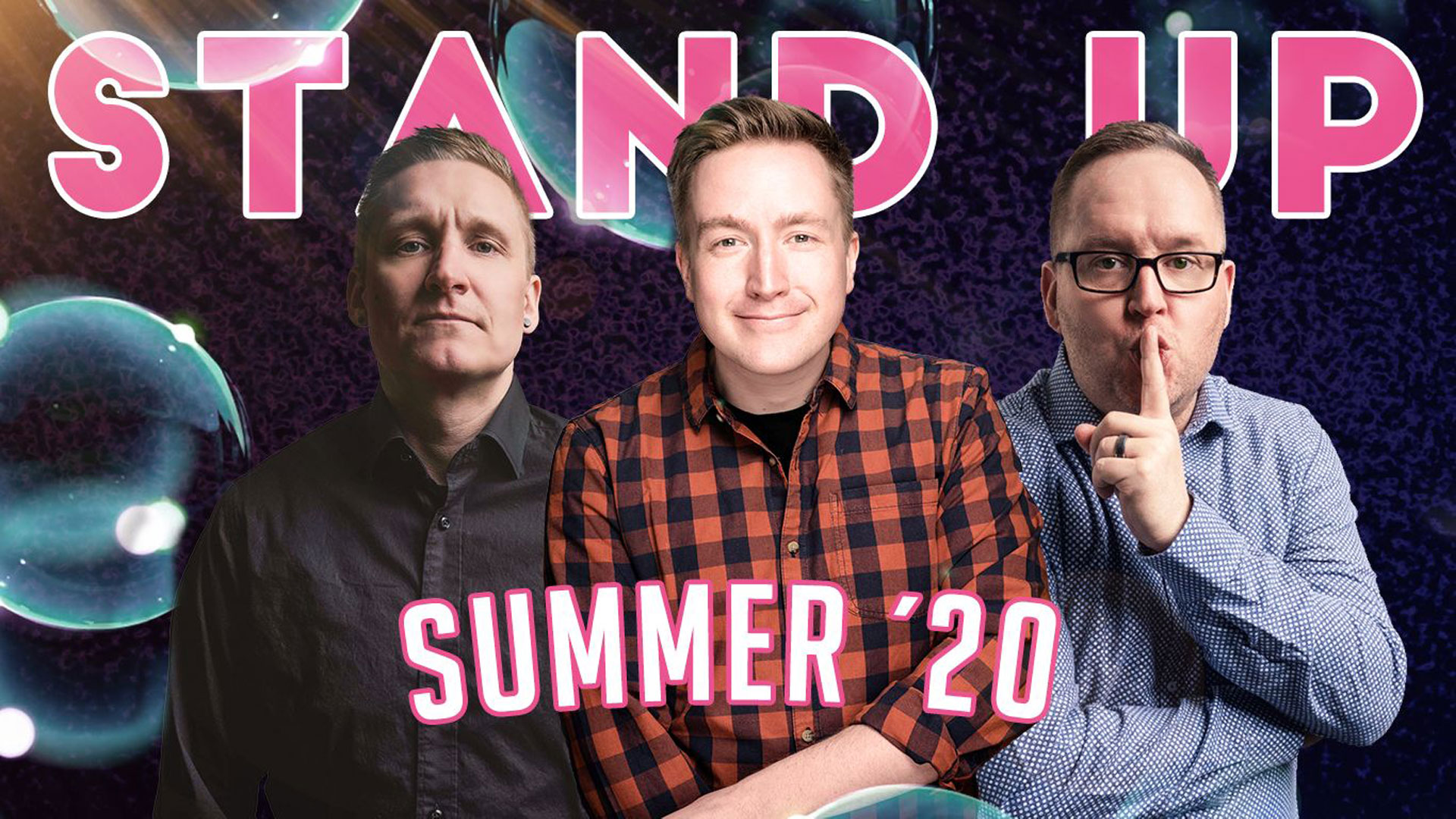 Stand Up Summer 2020 Show la 25.7.2020 klo 18.00
